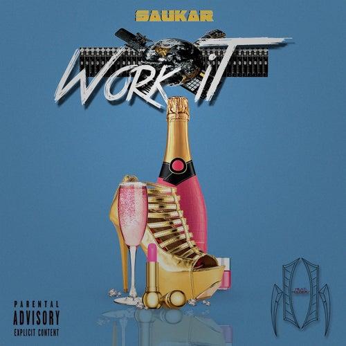 Work It by Saukar