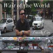 Wait of the World de Frank Cos