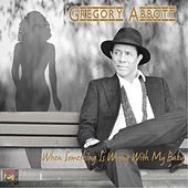 When Something Is Wrong with My Baby de Gregory Abbott
