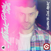 Parallel Lines (Yolanda Be Cool Remix) by A-Trak