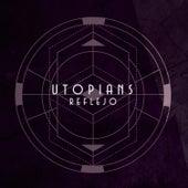 Reflejo - Simple de Utopians