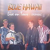 Live On Tour by Blue Hawaii