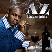 Undeniable by AZ