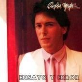 Ensayo y Error by Carlos Mata