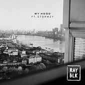 My Hood by Ray Blk