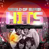 World of Super Hits by The Marvelettes