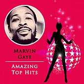 Amazing Top Hits by Marvin Gaye