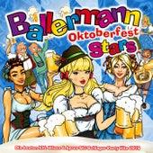 Ballermann Stars Oktoberfest - Die besten XXL Wiesn & Apres Ski Schlager Party Hits 2016 von Various Artists
