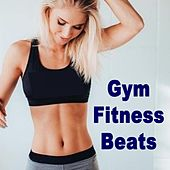 Gym Fitness Beats (128 Bpm) & DJ Mix (The Best Music for Aerobics, Pumpin' Cardio Power, Crossfit, Plyo, Exercise, Steps, Pilo, Barré, Routine, Curves, Sculpting, Abs, Butt, Lean, Twerk, Slim Down Fitness Workout) by Various Artists