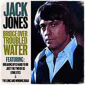Bridge Over Troubled Water von Jack Jones