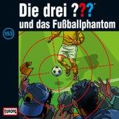 153/und das Fußballphantom von Die drei ???