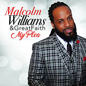 My Plea by Malcolm Williams