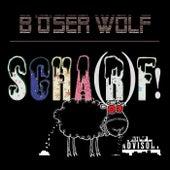 Scha(R)F! von Böser Wolf