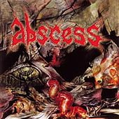 Tormented by Abscess