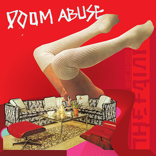 Doom Abuse by The Faint