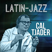 Latin-Jazz by Cal Tjader