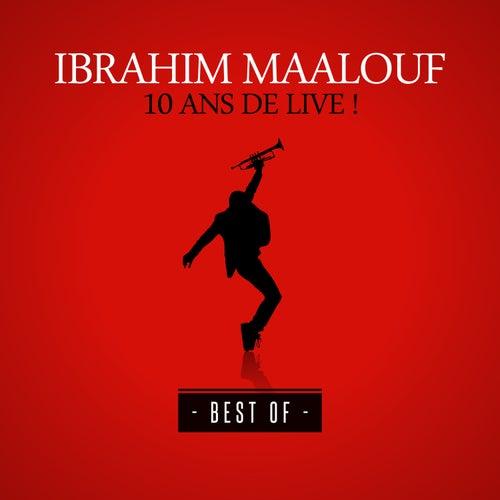 10 ans de live ! (Best Of) de Ibrahim Maalouf