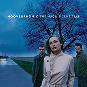 The Magnificent Tree von Hooverphonic