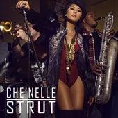 Strut - Single by Che'Nelle