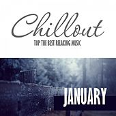 Chillout January 2017 - Top 10 January Relaxing Chill out & Lounge Music by Various Artists