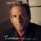 Timeless: The Classics Vol. 2 de Michael Bolton