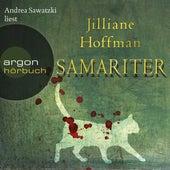 Samariter (Ungekürzte Lesung) von Jilliane Hoffman