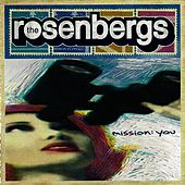 Mission You by The Rosenbergs