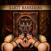 Illicit Hankering: The Sounds of Trapeze, Vol. 3 von Various