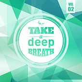 Take a Deep Breath, Vol. 2 by Various Artists