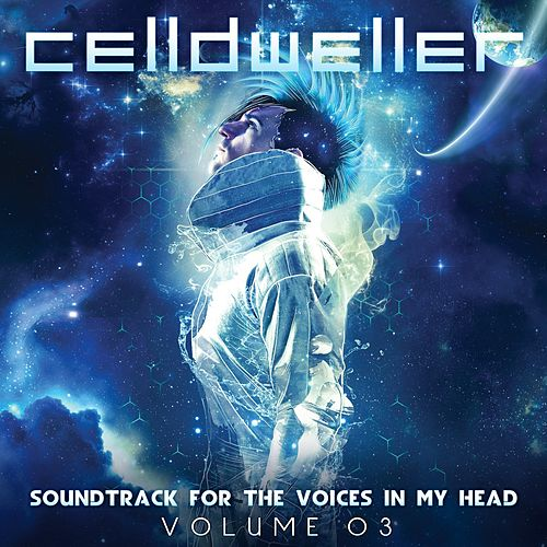 Soundtrack For The Voices In My Head Vol. 03 de Celldweller