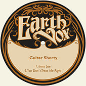 Irma Lee / You Don´t Treat Me Right de Guitar Shorty