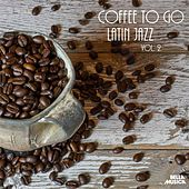 Coffee to Go: Latin Jazz, Vol. 2 by Various Artists