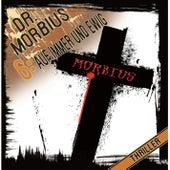 Folge 6: Auf immer und ewig von Dr. Morbius