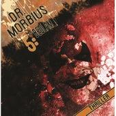 Folge 5: Bedlam von Dr. Morbius