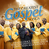 The Greatest Gospel Songs by Various Artists