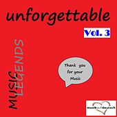 Music Legends - Unforgettable, Vol. 3 (Thank You for Your Music) de Various Artists