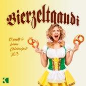 Bierzeltgaudi (O'zapft Is Beim Oktoberfest 2016) von Various Artists