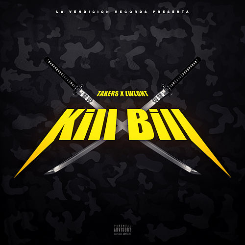 Kill Bill by The Takers