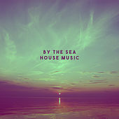 By The Sea House Music by Various Artists
