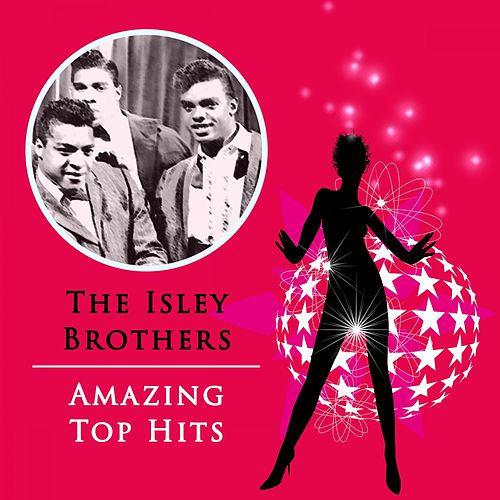 Amazing Top Hits by The Isley Brothers