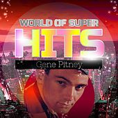 World of Super Hits by Gene Pitney
