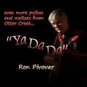 Ya da Da de Ron Pivovar