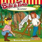 Folge 75: Wo ist Felix? von Bibi & Tina