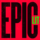 Epic Lit de Various Artists