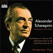 Tcherepnin: Piano Works by Monique Haas