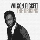 The Origins by Wilson Pickett