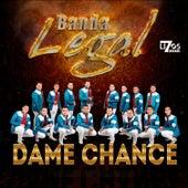 Dame Chance de Banda Legal
