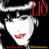 Let's Go Bananas by Lio