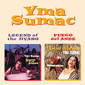 Legend of the Jivaro + Fuego Del Ande von Yma Sumac