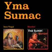 Inca Taqui + Mambo! (Bonus Track Version) by Yma Sumac